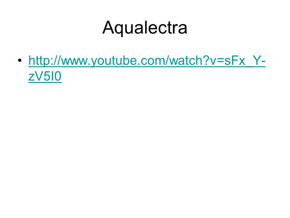 Aqualectra http://www.youtube.com/watch v=sFx_Y- zV5I0http://www.youtube.com/watch v=sFx_Y- zV5I0