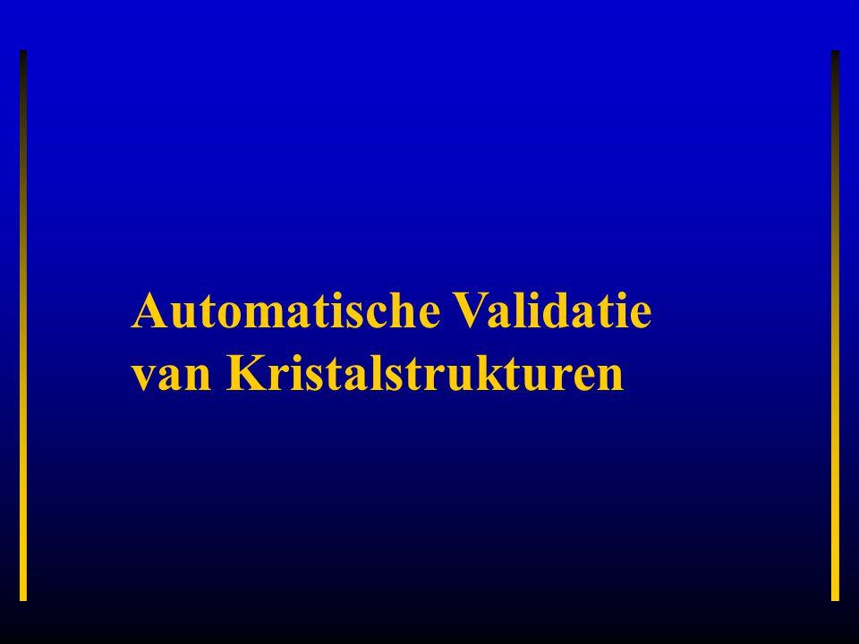 Automatische Validatie van Kristalstrukturen
