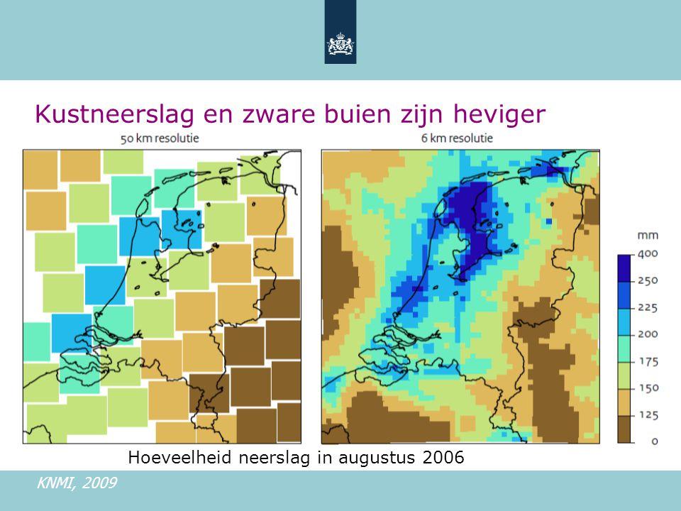 Kustneerslag en zware buien zijn heviger Hoeveelheid neerslag in augustus 2006 KNMI, 2009