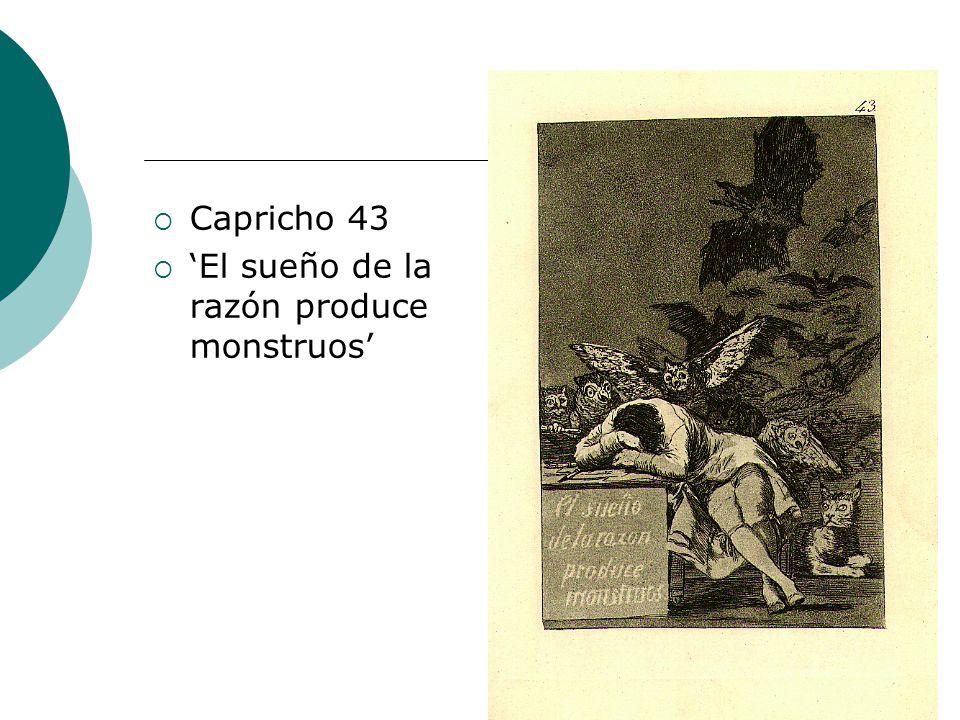  Capricho 43  'El sueño de la razón produce monstruos'