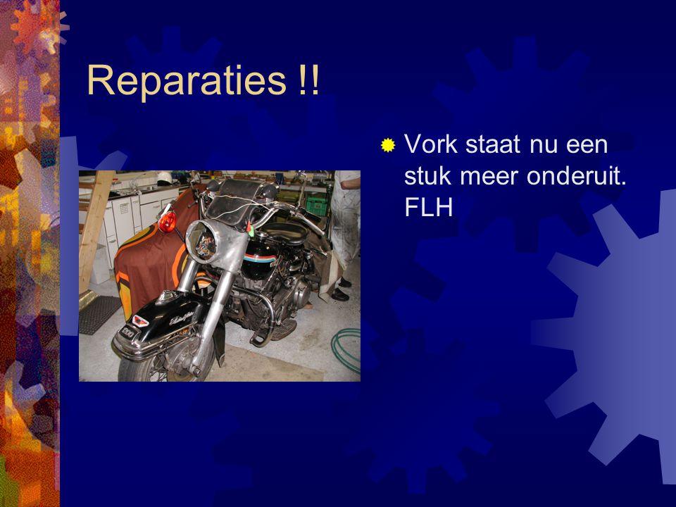 Reparaties !!  Vork staat nu een stuk meer onderuit. FLH