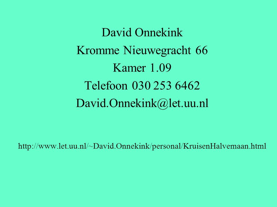 David Onnekink Kromme Nieuwegracht 66 Kamer 1.09 Telefoon 030 253 6462 David.Onnekink@let.uu.nl http://www.let.uu.nl/~David.Onnekink/personal/KruisenH
