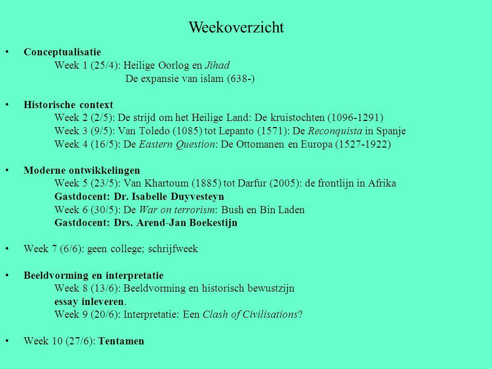 Conceptualisatie Week 1 (25/4): Heilige Oorlog en Jihad De expansie van islam (638-) Historische context Week 2 (2/5): De strijd om het Heilige Land: