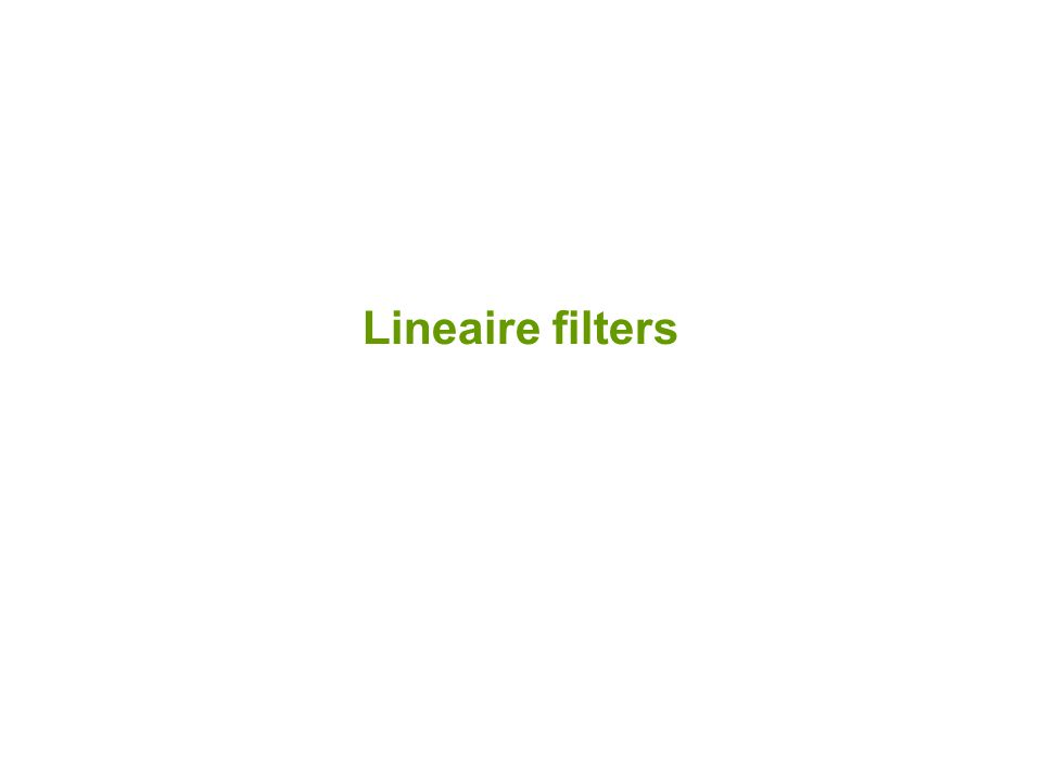 Lineaire filters