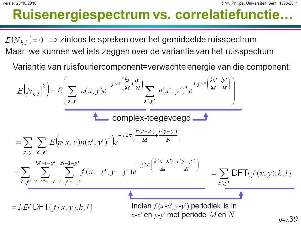 © W. Philips, Universiteit Gent, 1998-2011versie: 20/10/2010 04c.