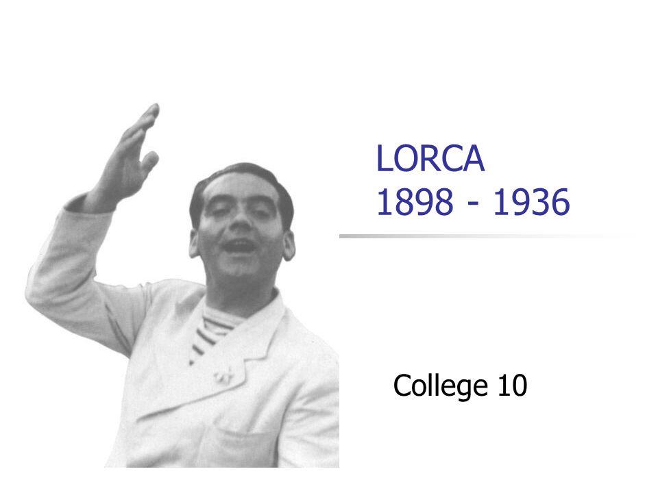 LORCA 1898 - 1936 College 10