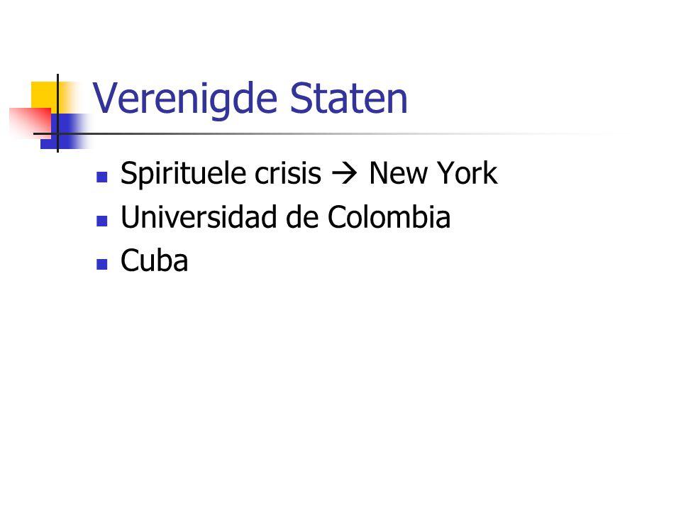 Verenigde Staten Spirituele crisis  New York Universidad de Colombia Cuba