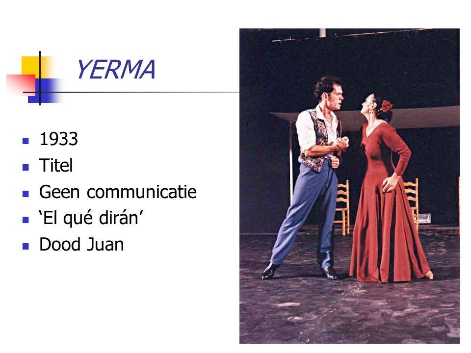 YERMA 1933 Titel Geen communicatie 'El qué dirán' Dood Juan