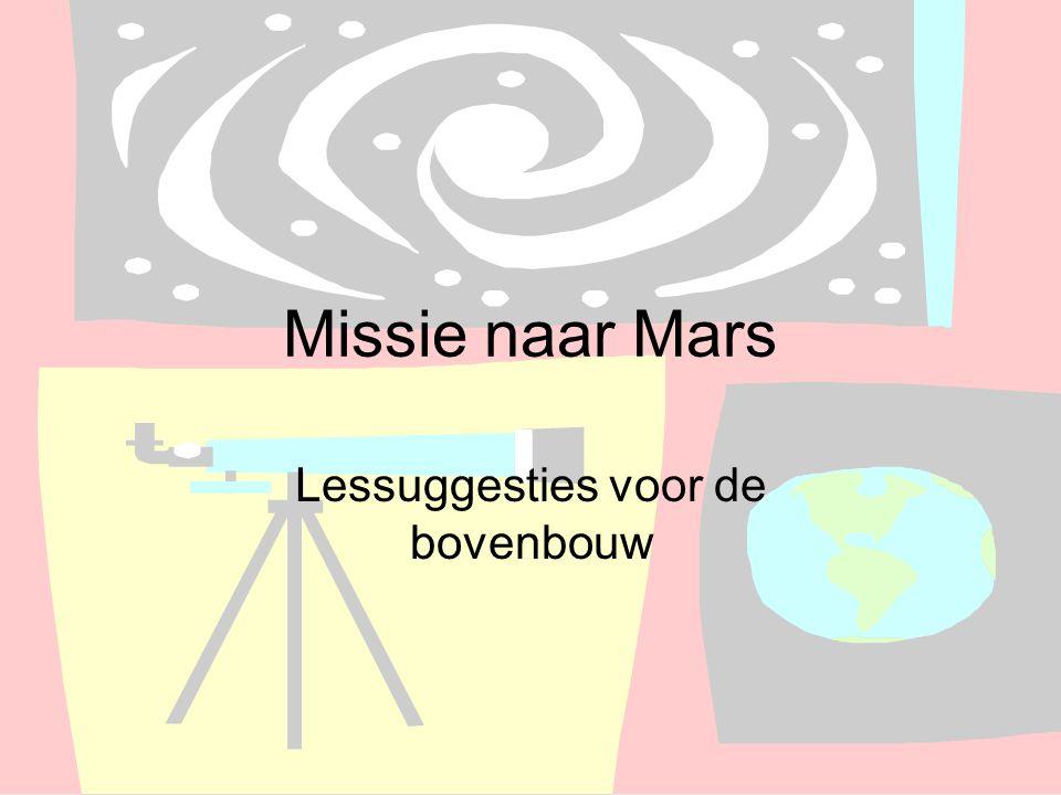 Missie naar Mars Lessuggesties voor de bovenbouw