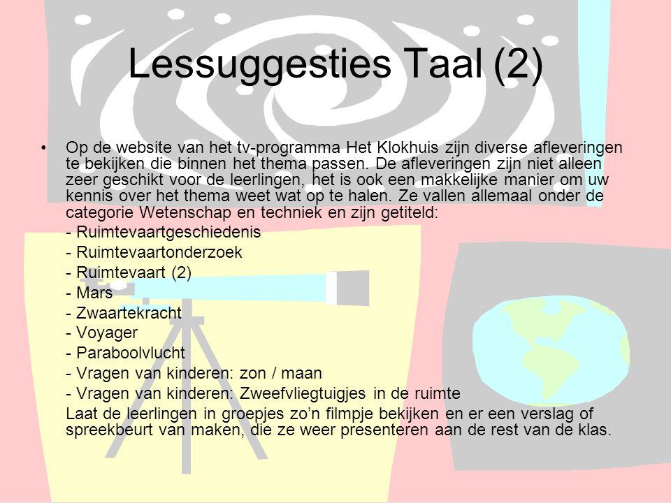 Lessuggesties Taal (2) Op de website van het tv-programma Het Klokhuis zijn diverse afleveringen te bekijken die binnen het thema passen. De afleverin