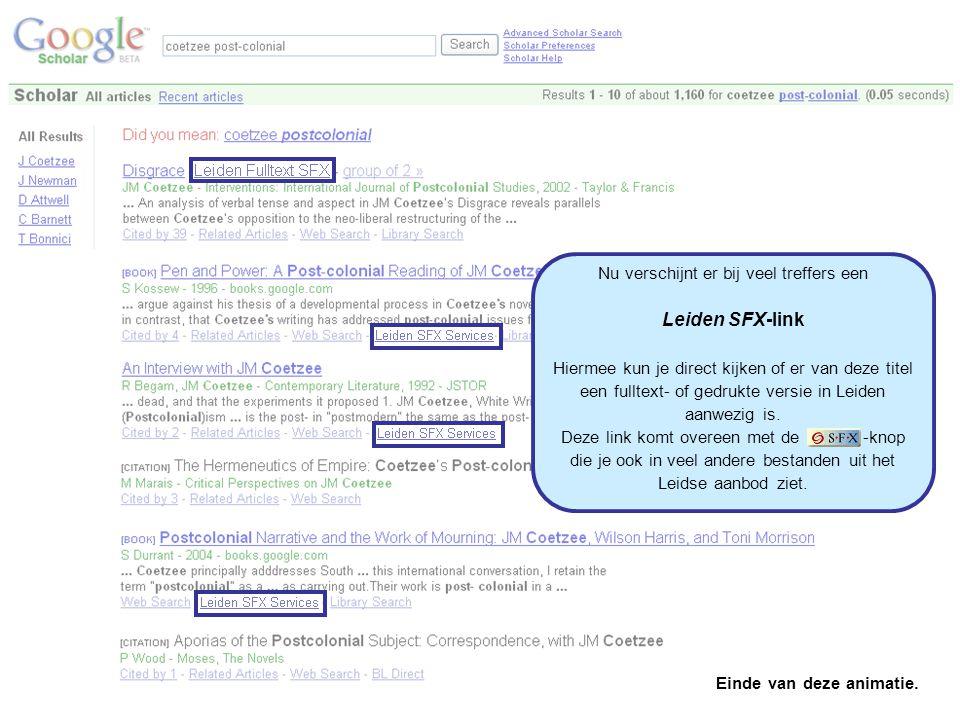 Nu verschijnt er bij veel treffers een Leiden SFX-link Hiermee kun je direct kijken of er van deze titel een fulltext- of gedrukte versie in Leiden aa