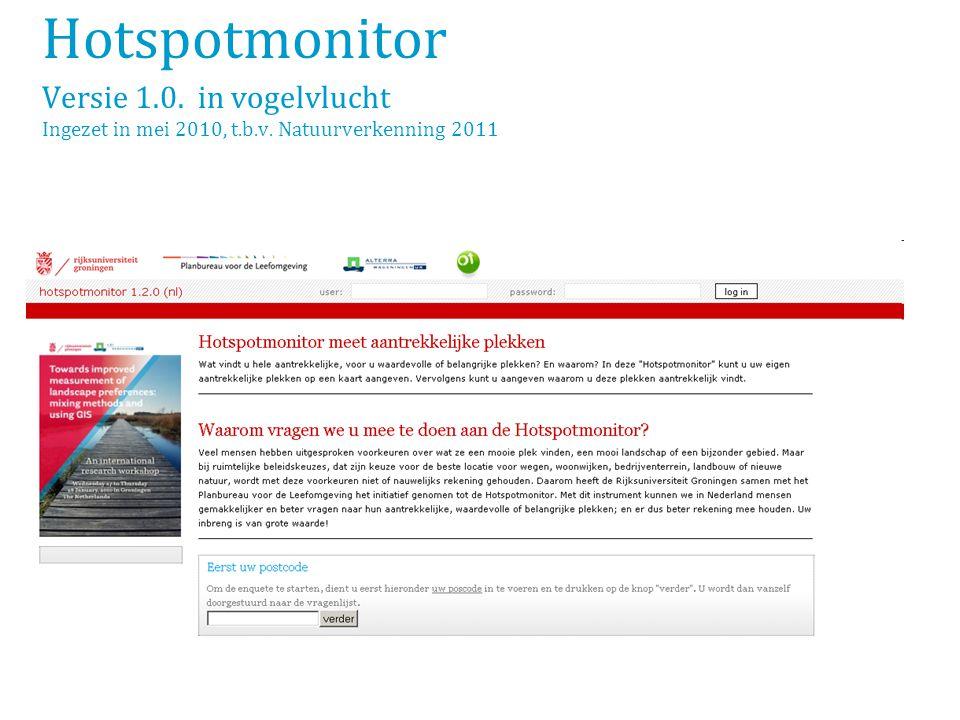 Hotspotmonitor Versie 1.0. in vogelvlucht Ingezet in mei 2010, t.b.v. Natuurverkenning 2011
