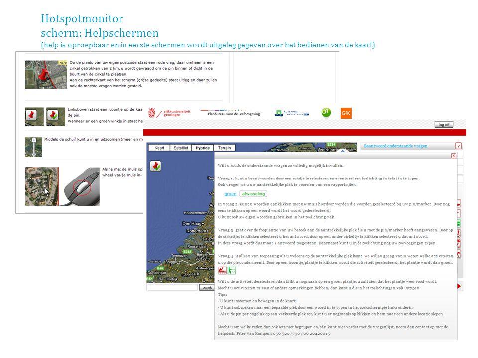 Hotspotmonitor scherm: Helpschermen (help is oproepbaar en in eerste schermen wordt uitgeleg gegeven over het bedienen van de kaart)
