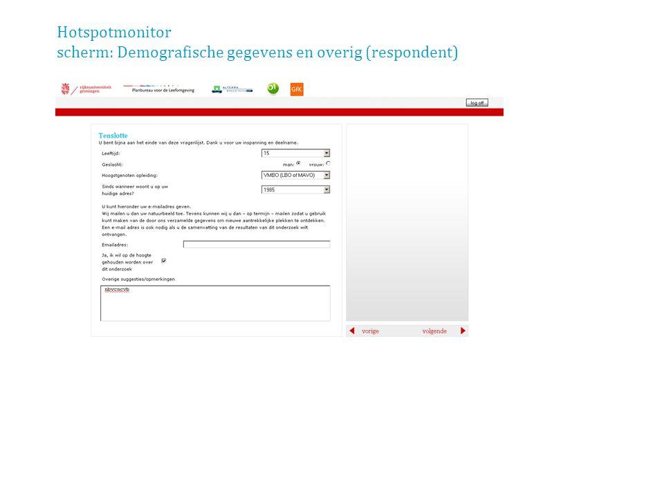 Hotspotmonitor scherm: Demografische gegevens en overig (respondent)