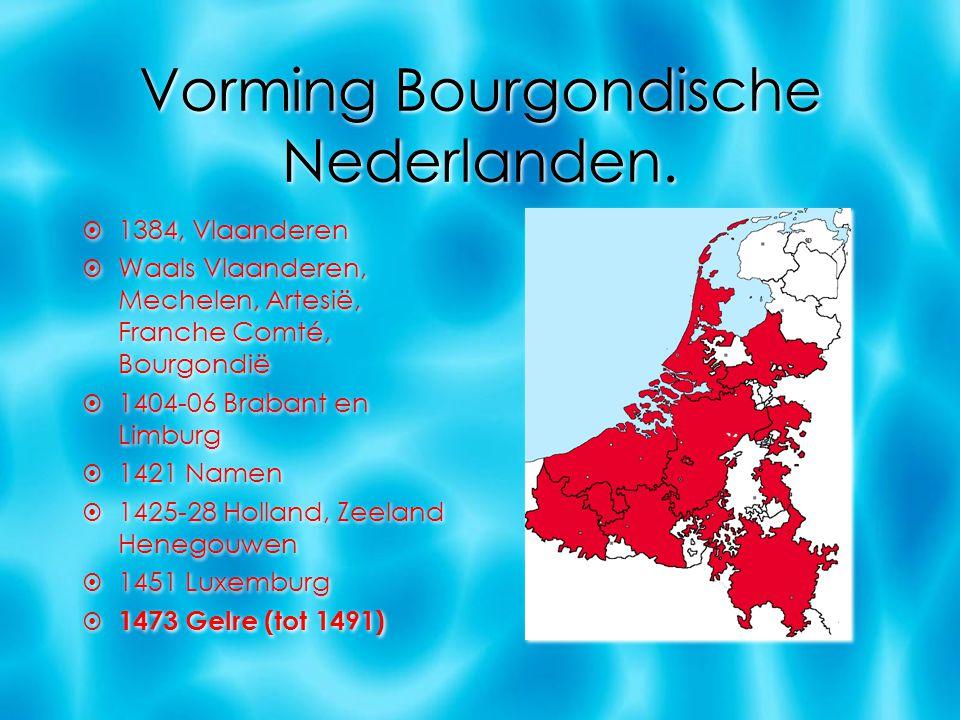 Erfenis Karel V  Brabant  Limburg  Luxemburg  Holland  Zeeland  Henegouwen  Vlaanderen  Artesië  Namen  Mechelen  Picardië (niet bij Nederlanden)  Franche Comté (niet bij Nederlanden)  Brabant  Limburg  Luxemburg  Holland  Zeeland  Henegouwen  Vlaanderen  Artesië  Namen  Mechelen  Picardië (niet bij Nederlanden)  Franche Comté (niet bij Nederlanden)