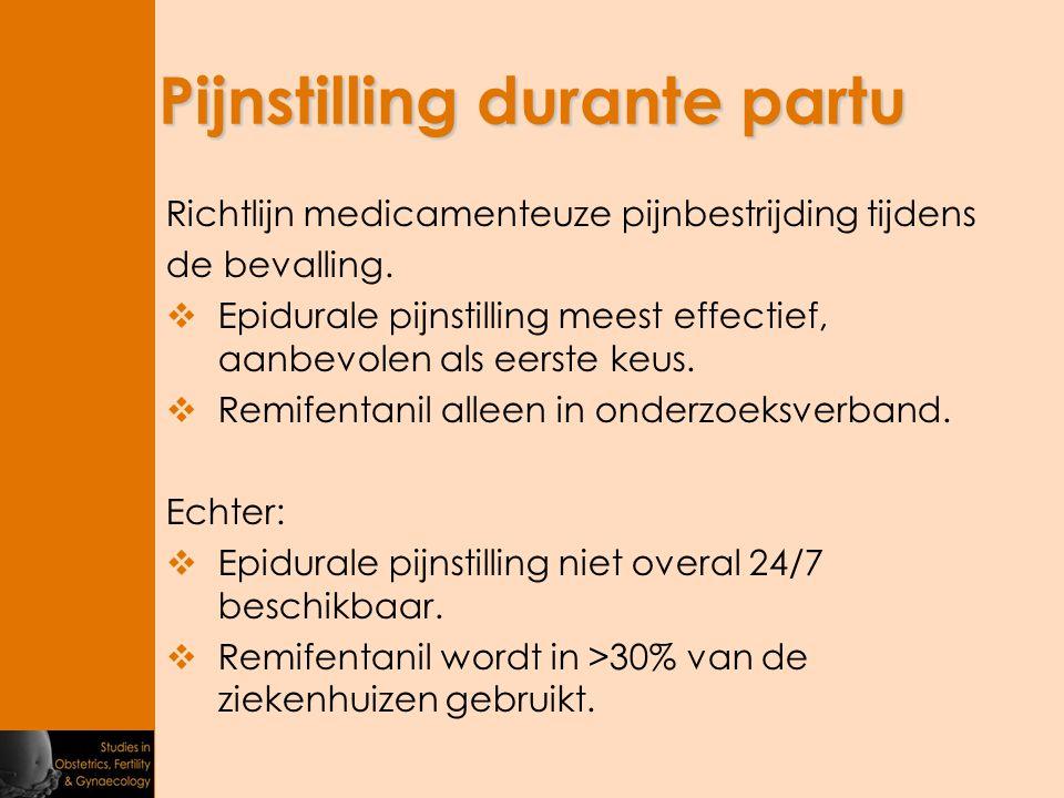 Pijnstilling durante partu Richtlijn medicamenteuze pijnbestrijding tijdens de bevalling.  Epidurale pijnstilling meest effectief, aanbevolen als eer