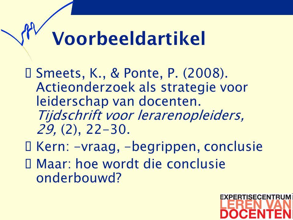 Voorbeeldartikel  Smeets, K., & Ponte, P. (2008).