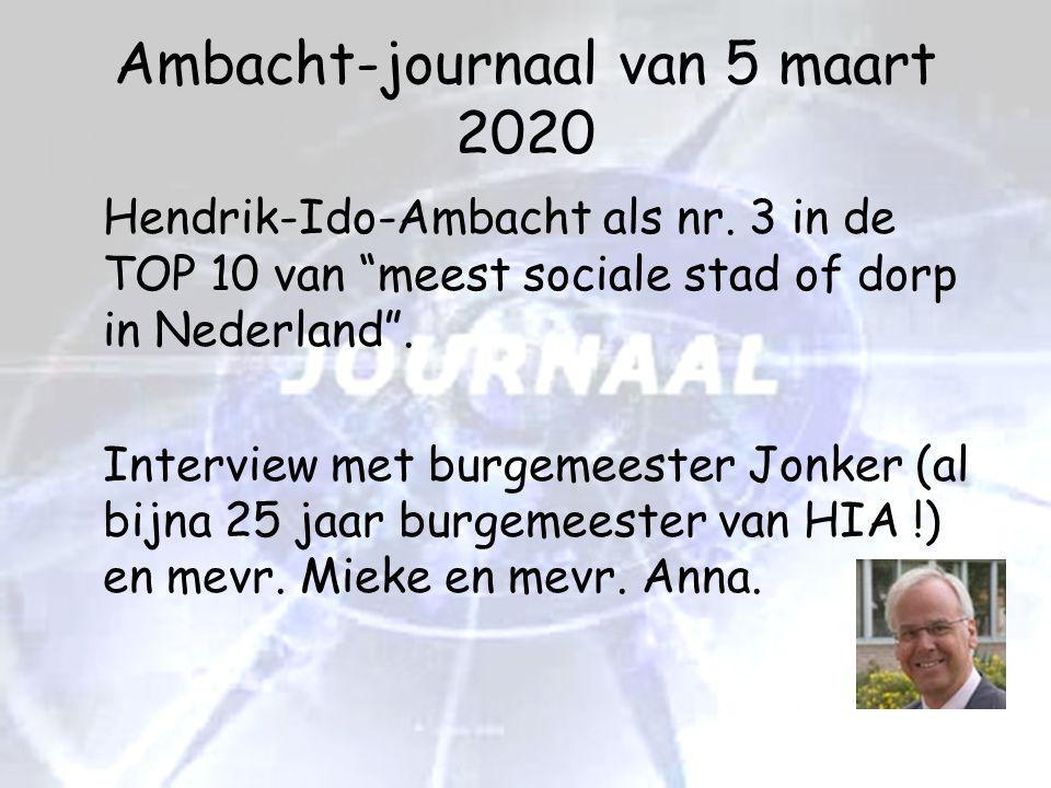 """Ambacht-journaal van 5 maart 2020 Hendrik-Ido-Ambacht als nr. 3 in de TOP 10 van """"meest sociale stad of dorp in Nederland"""". Interview met burgemeester"""