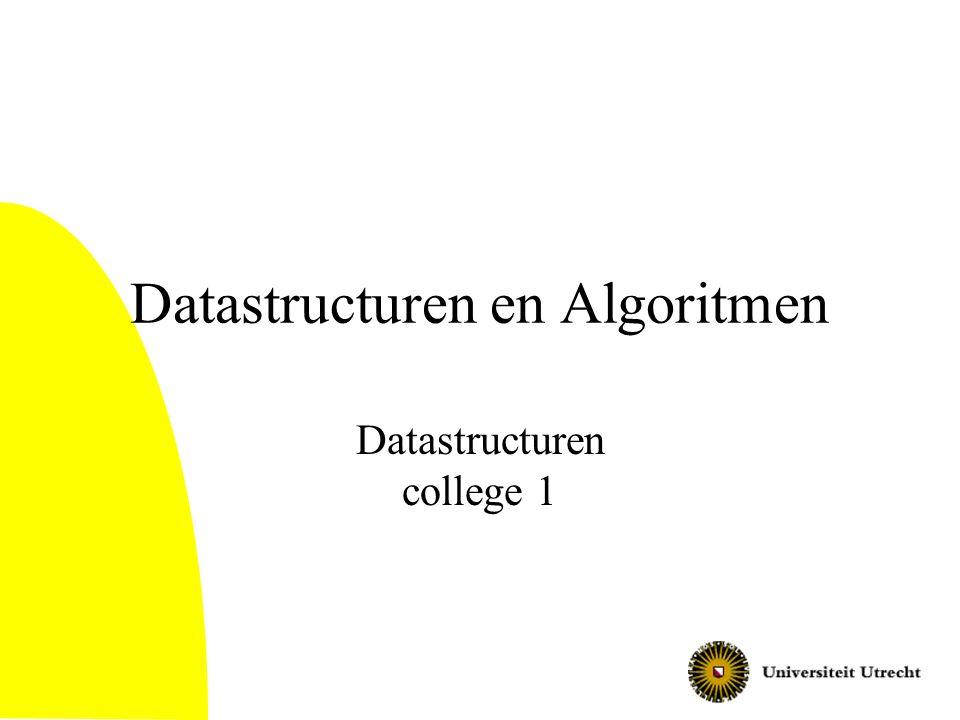 Voorbeelden van algoritmische vragen Sorteren van rij getallen Uitrekenen van oplossing wiskundig probleem Berekenen van kortste route in netwerk Zoeken van relevante webpagina's bij een zoekterm (zoekmachine) Compileren van C++-programma Tonen van 2d-afbeelding aan de hand van 3d-model Datastructuren In dit vak maken we een begin met de theorie.