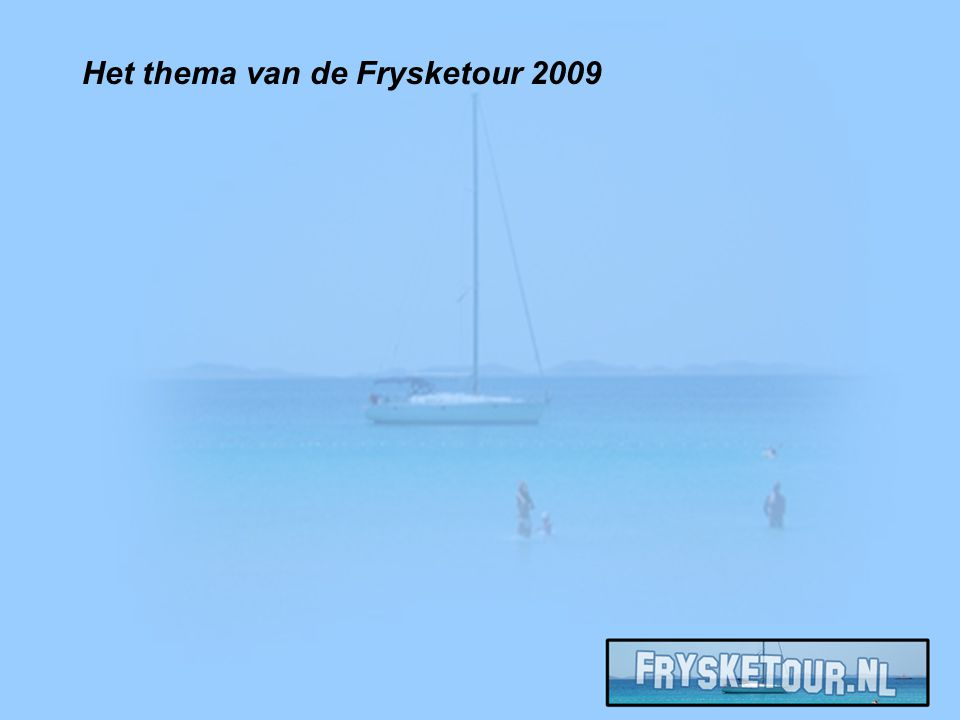 Het thema van de Frysketour 2009