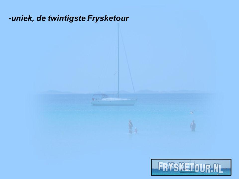 -uniek, de twintigste Frysketour