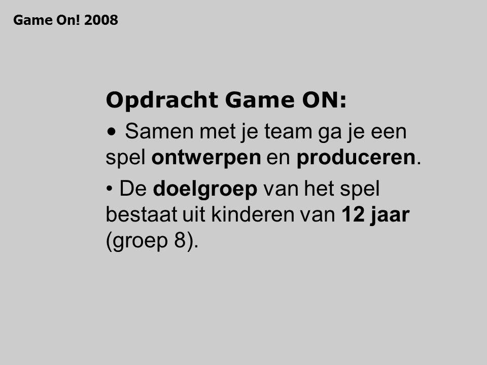 Opdracht Game ON: straatspel computerspel educatief spel solospel gezelschapspel Game On! 2008