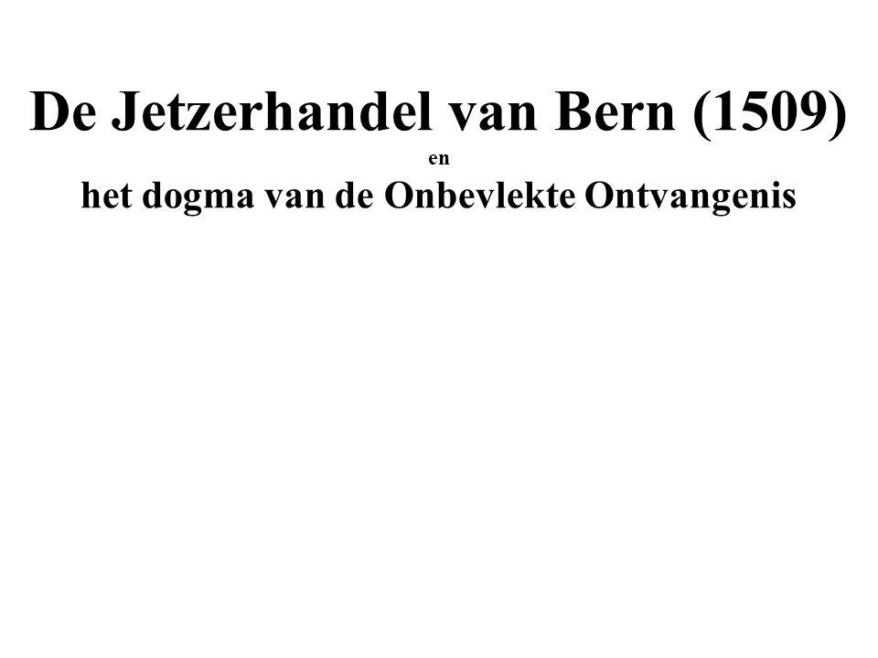 De Jetzerhandel van Bern (1509) en het dogma van de Onbevlekte Ontvangenis
