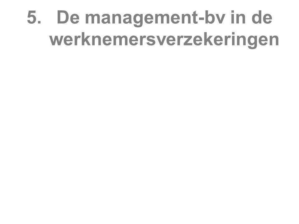 5.De management-bv in de werknemersverzekeringen