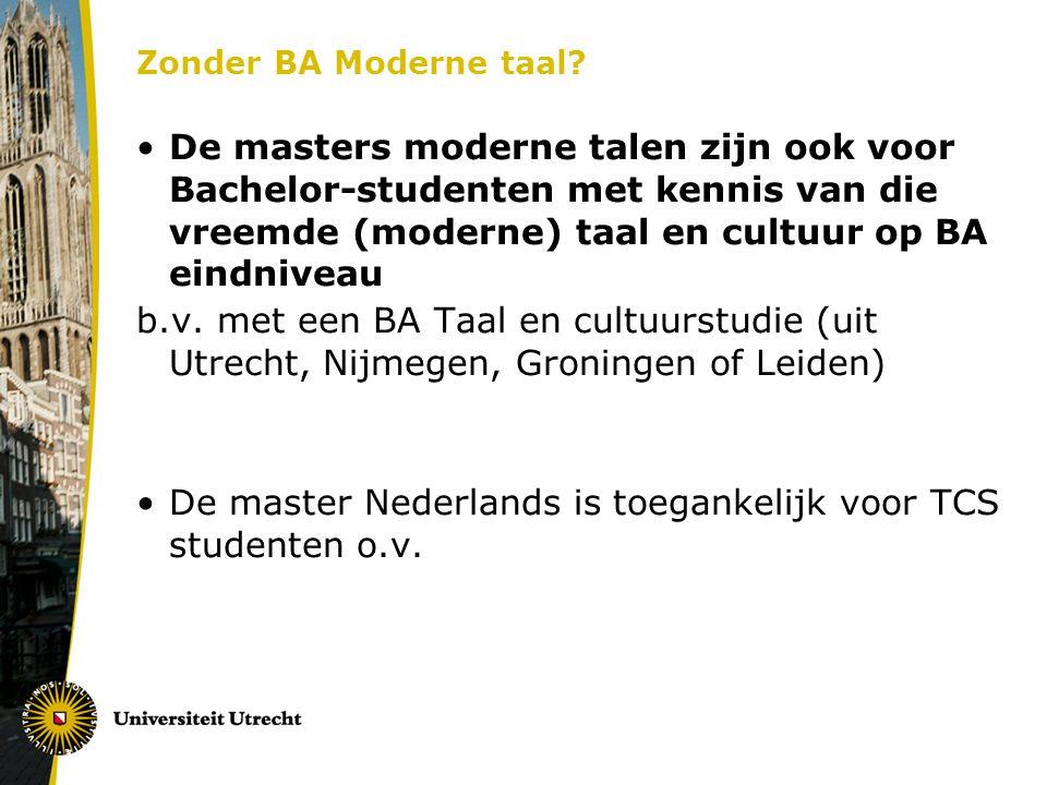 Zonder BA Moderne taal.