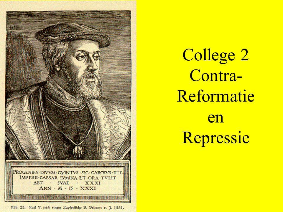 College 2 Contra- Reformatie en Repressie