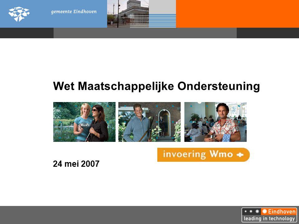 Wet Maatschappelijke Ondersteuning 24 mei 2007