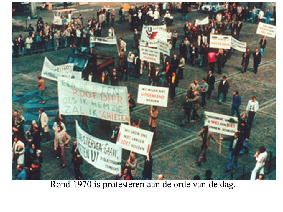 Rond 1970 is protesteren aan de orde van de dag.