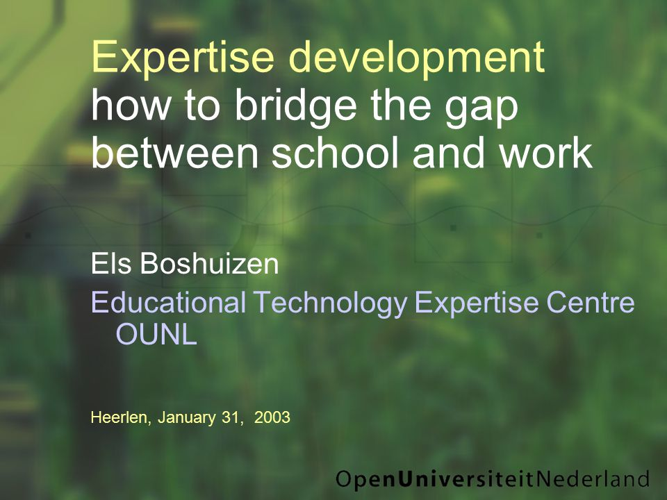 Els Boshuizen Educational Technology Expertise Centre OUNL Heerlen, January 31, 2003