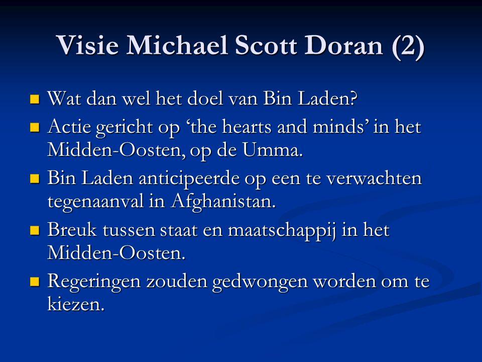 Visie Michael Scott Doran (2) Wat dan wel het doel van Bin Laden.