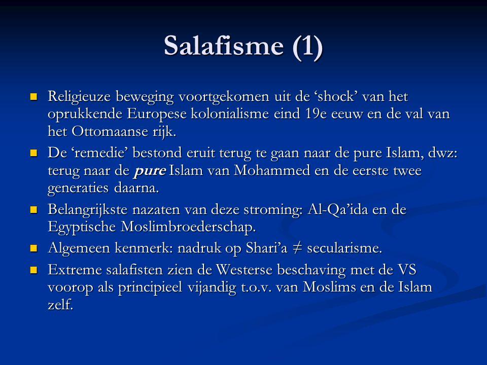Salafisme (1) Religieuze beweging voortgekomen uit de 'shock' van het oprukkende Europese kolonialisme eind 19e eeuw en de val van het Ottomaanse rijk.