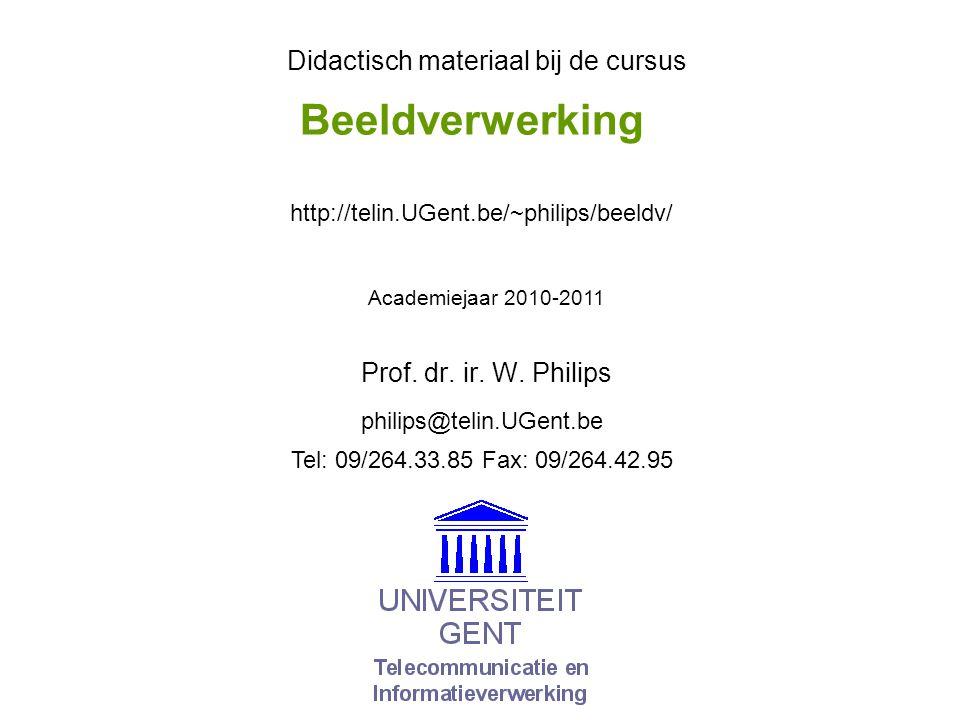 Beeldverwerking Prof. dr. ir. W.