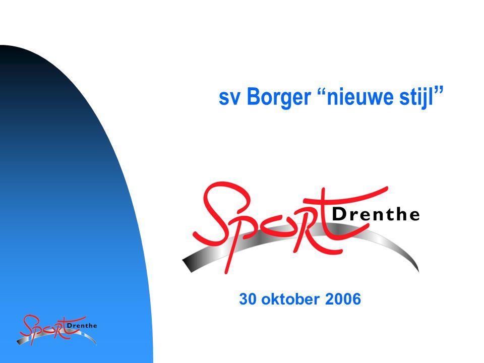 "1 sv Borger ""nieuwe stijl "" 30 oktober 2006"