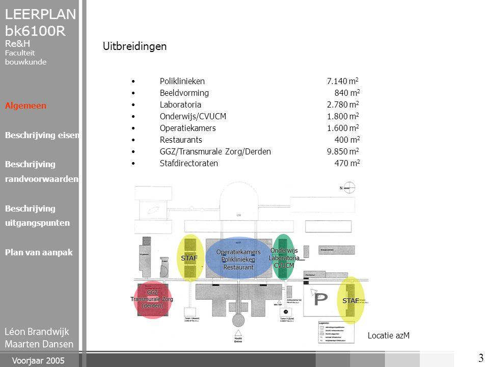 3 Uitbreidingen Poliklinieken7.140 m 2 Beeldvorming 840 m 2 Laboratoria2.780 m 2 Onderwijs/CVUCM1.800 m 2 Operatiekamers1.600 m 2 Restaurants 400 m 2