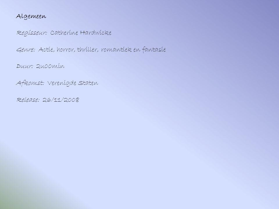 Algemeen Regisseur: Catherine Hardwicke Genre: Actie, horror, thriller, romantiek en fantasie Duur: 2u00min Afkomst: Verenigde Staten Release: 26/11/2008