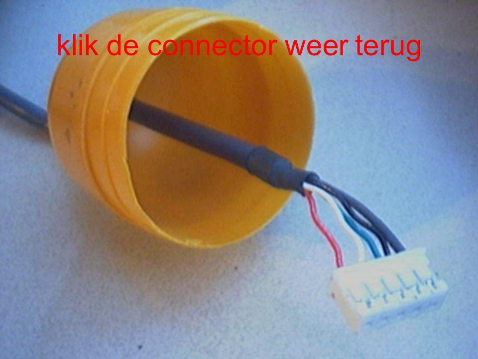 klik de connector weer terug
