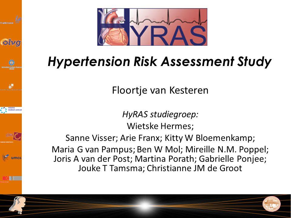 Floortje van Kesteren HyRAS studiegroep: Wietske Hermes; Sanne Visser; Arie Franx; Kitty W Bloemenkamp; Maria G van Pampus; Ben W Mol; Mireille N.M.