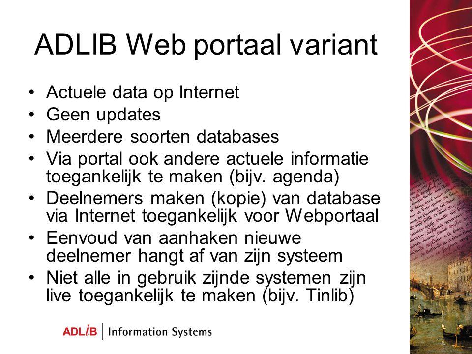 Vragen en informatie www.maritiemdigitaal.nl www.vrouweninfo.nl (portaal) demo.adlibsoft.com (standaard webapplicaties)