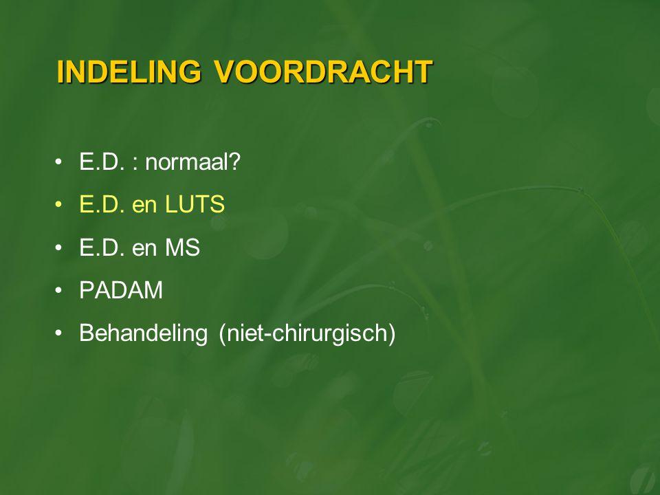 E.D., LUTS, MS Leeftijd is wederom geen excuus!!.
