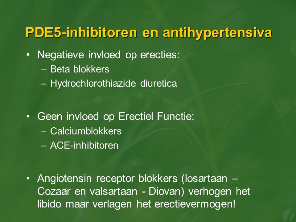 PDE5-inhibitoren en antihypertensiva Negatieve invloed op erecties: –Beta blokkers –Hydrochlorothiazide diuretica Geen invloed op Erectiel Functie: –C