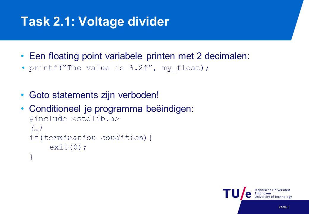 Task 2.2 & 2.3: Logical conditions Van 2.2 naar 2.3: Substitueer je hulpvariabelen in je sum = (…); en carry = (…) assignments tot je een directe uitdrukking hebt.