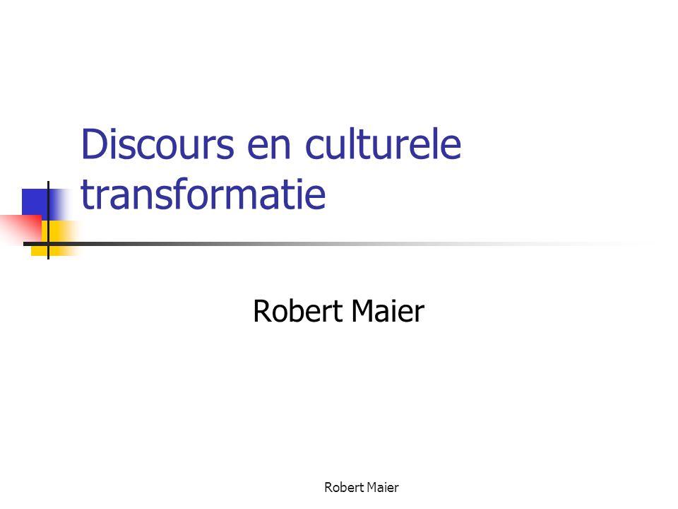 Robert Maier Discours en culturele transformatie Robert Maier
