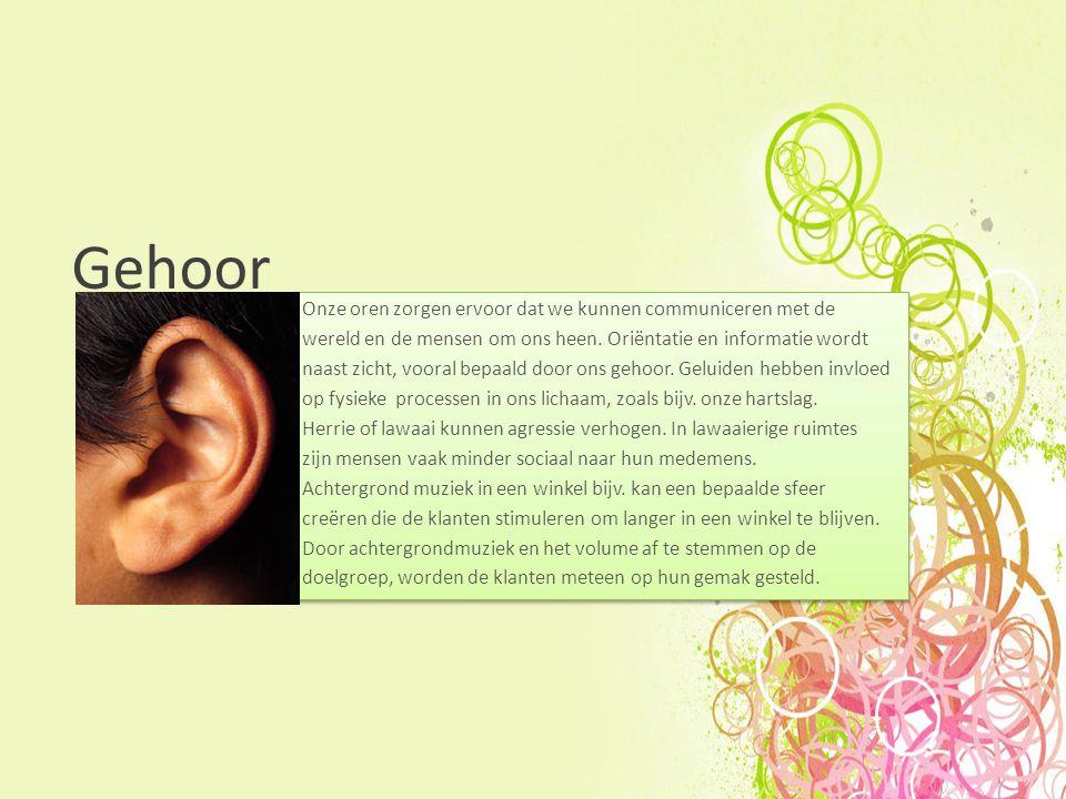 Gehoor Onze oren zorgen ervoor dat we kunnen communiceren met de wereld en de mensen om ons heen.