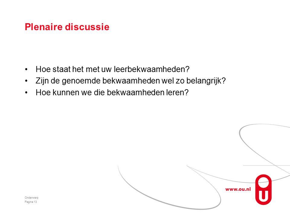 Plenaire discussie Hoe staat het met uw leerbekwaamheden.