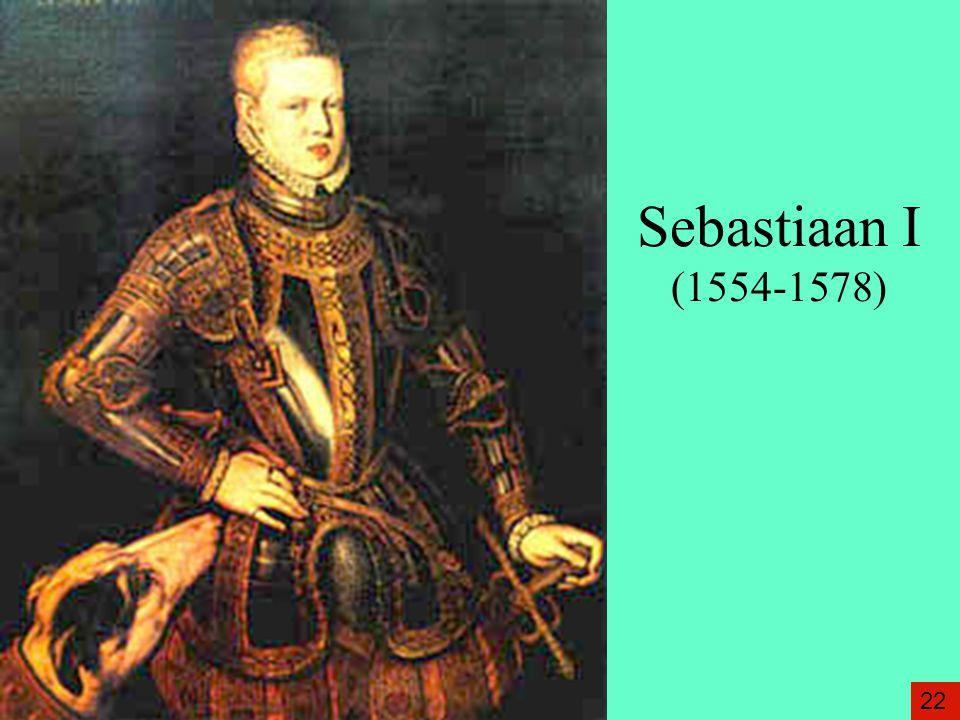 Sebastiaan I (1554-1578) 22