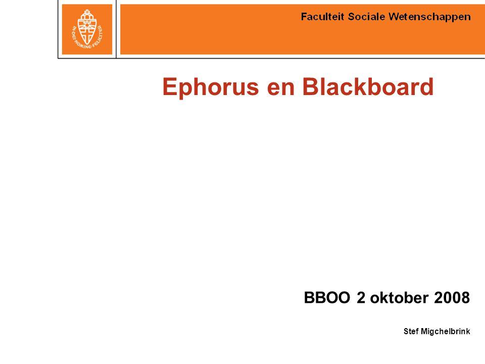 Ephorus en Blackboard BBOO 2 oktober 2008 Stef Migchelbrink